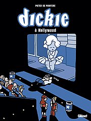 Dickie à Hollywood : Une aventure de Dickie