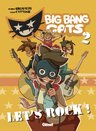 Big Bang Cats, T2 : Let's rock !