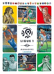 Ligue 1 Managers, T1 : Ouverture