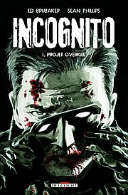 Incognito, T1 : Projet overkill