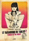 Le Vagabond de Tokyo, T2 : Tender is the night