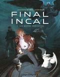 Final Incal, T1 : Les quatre John Difool