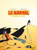 Le Narval, T2 : Terrain vague