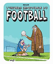 L'Univers impitoyable du Football