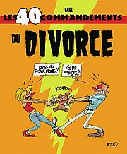 Les 40 Commandements du Divorce