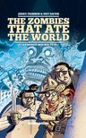 The Zombies that ate the world, T1 : Ramenez-moi ma tête !