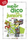 Le super dico des juniors