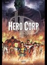 Hero Corp, T1 : Les Origines