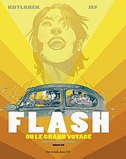 FLASH ou le grand voyage, T1