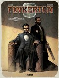 Pinkerton, T2 : Dossier Abraham Lincoln - 1861
