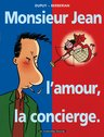Monsieur Jean, T1 : Monsieur Jean, l'amour, la concierge.