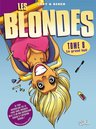 Les Blondes, T8 : Le grand huit