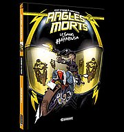 Angles morts, T1 : Le Gang des Hayabusa