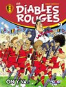 Les Diables Rouges, T2 : On y va !