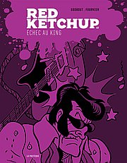 Red Ketchup, T7 : Échec au King