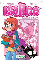 Isaline (Version manga), T1 : Sorcellerie culinaire (Version manga)