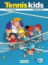 Tennis Kids, T2 : Coup de filet