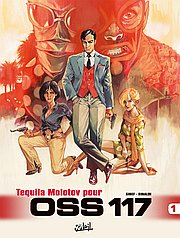 OSS117, T1 : Tequila Molotov pour OSS 117