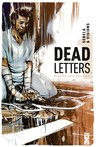 Dead Letters, T1 : Mission existentielle