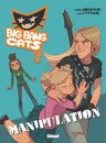Big Bang Cats, T3 : Manipulation