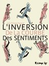 L'Inversion de la courbe des sentiments