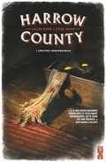 Harrow County, T1 : Spectres innombrables