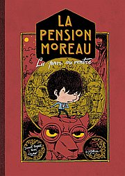 La pension Moreau, T2 : La peur au ventre