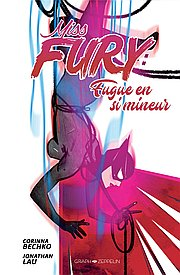 Miss Fury, T1 : Fugue en Si Mineur