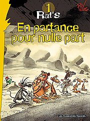 Rat's, T1 : En partance pour nulle part